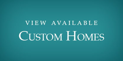 View Custom Home Inventory